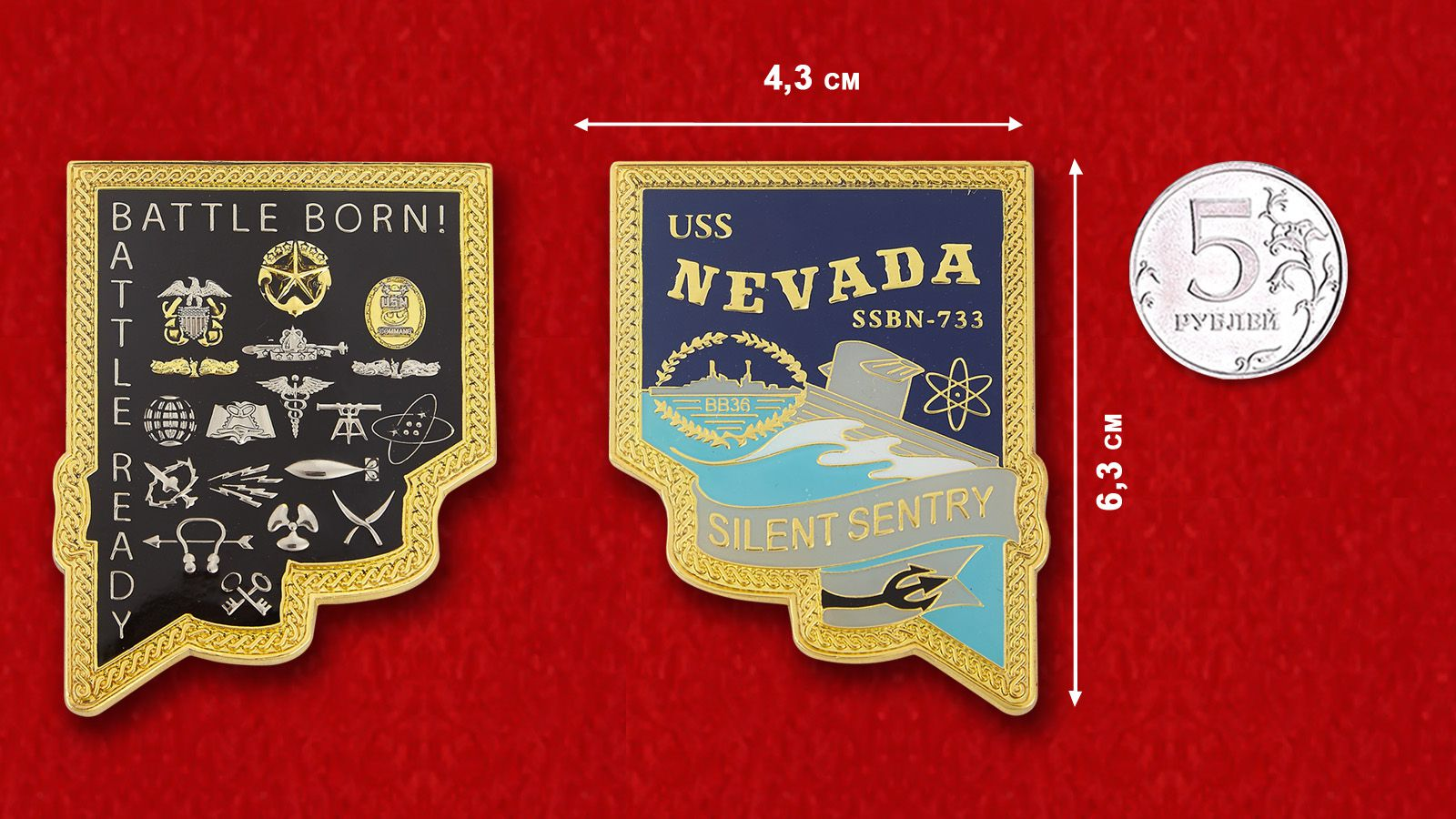 "Challenge Coin ""USS NEVADA SSBN-733"" - comparative size"